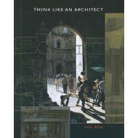 【预订】Think Like an Architect Y9780292716360