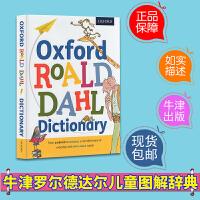 【精装】Oxford Roald Dahl Dictionary 英文原版牛津出版 罗尔德达尔系列作品儿童图解辞典 Oxford Children's dictionary 英英字典词典 全彩