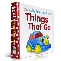 英文原版纸板书Baby Touch and Feel Things That Go (宝宝触摸书DK animal 同