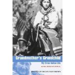【预订】Grandmother's Grandchild: My Crow Indian Life