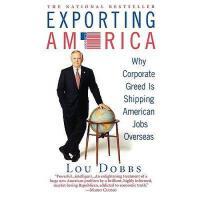 【预订】Exporting America: Why Corporate Greed Is Shipping