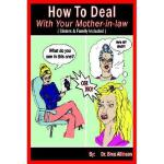【预订】How to Deal with Your Mother-In-Law: (Sisters
