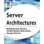 【预订】Server Architectures: Multiprocessors, Clusters