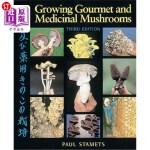 【中商海外直订】Growing Gourmet and Medicinal Mushrooms