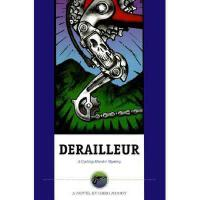 【预订】Derailleur: A Cycling Murder Mystery