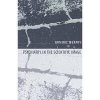 【预订】Psychiatry in the Scientific Image