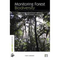 【预订】Monitoring Forest Biodiversity: Improving