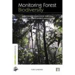 【预订】Monitoring Forest Biodiversity: Improving