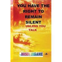 【预订】You Have the Right to Remain Silent . . .Unless You