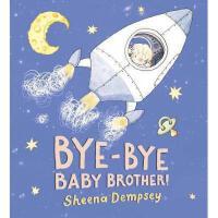 【预订】Bye-Bye Baby Brother!