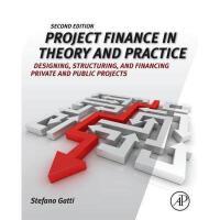 【预订】Project Finance in Theory and Practice: Designing