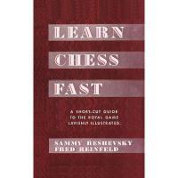 【预订】Learn Chess Fast! by Sammy Reshevsky