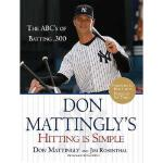 【预订】Don Mattingly's Hitting Is Simple: The ABC's of