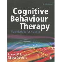【预订】Cognitive Behaviour Therapy: Foundations for