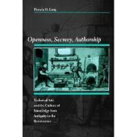 【预订】Openness, Secrecy, Authorship: Technical Arts and