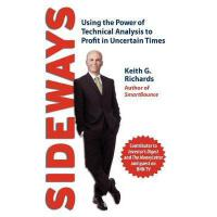 【预订】Sideways: Using the Power of Technical Analysis to