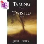 【中商海外直订】Taming the Twisted: Large Print