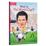 【中商原版】什么是世界杯 英文原版 What Is the World Cup? 儿童足球相关知识科普 Who Was