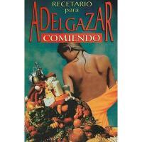 【预订】Recetario Para Adelgazar Comiendo Mucho = Recipes to