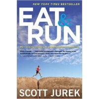 【全新直发】Eat and Run My Unlikely Journey to Ultramaratho Scott