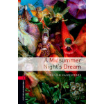 Oxford Bookworms Library: Level 3: A Midsummer Night's Drea