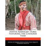 【预订】Native American Tribes Featuring the Cherokee Tribe