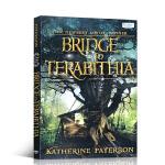 顺丰发货 英文原版Bridge to Terabithia仙境之桥 纽伯瑞金奖 电影原著小说 友谊梦想成长故事 青少年