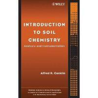 【预订】Introduction To Soil Chemistry: Analysis And