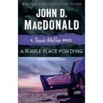 【预订】A Purple Place for Dying: A Travis McGee Novel