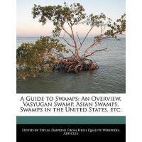 【预订】A Guide to Swamps: An Overview, Vasyugan Swamp