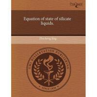【预订】Equation of State of Silicate Liquids.