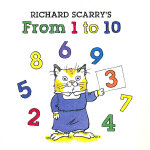 Richard Scarry's From 1 to 10 (Richard Scarry Board Book) 斯凯瑞童书-从1到10(板书)ISBN 9781402758218