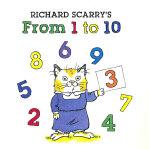 Richard Scarry's From 1 to 10 (Richard Scarry Board Book) 斯凯瑞童书-从1到10(板书)ISBN 9781402758218