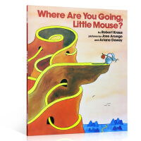 英文原版Where Are You Going, Little Mouse? 小老鼠你要去哪里?儿童英语启蒙亲子绘本
