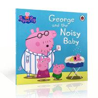英文原版绘本 Peppa Pig George and the Noisy Baby粉红猪小妹小猪佩奇 乔治与吵闹的宝