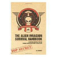 【预订】The Alien Invasion Survival Handbook: A Defense