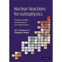 【预订】Nuclear Reactions for Astrophysics: Principles