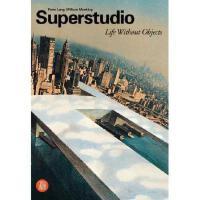 【预订】Superstudio: Life Without Objects