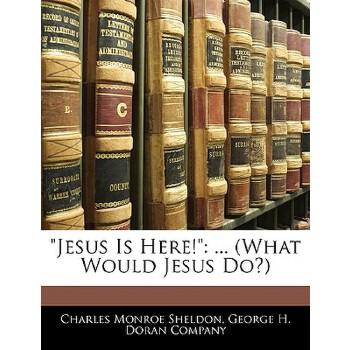 【预订】Jesus Is Here!: ... (What Would Jesus Do?) 预订商品,需要1-3个月发货,非质量问题不接受退换货。