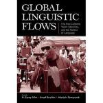 【预订】Global Linguistic Flows: Hip Hop Cultures, Youth
