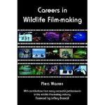【预订】Careers in Wildlife Film-Making