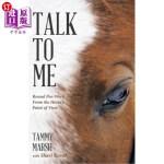 【中商海外直订】Talk to Me: Round Pen Work from the Horse's Point o