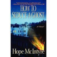 【预订】How to Seduce a Ghost