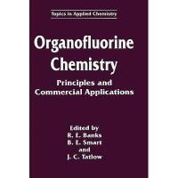 【预订】Organofluorine Chemistry: Principles and Commercial