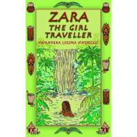 【�A�】Zara the Girl Traveller