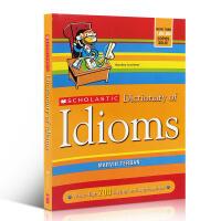 英文原版 Scholastic Dictionary Of Idioms (Revised)8-12岁适合 学乐英语习