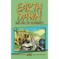 【预订】Earth Dawn: The Fall of Humanity