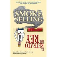 【预订】Smoke Selling y El Retrato del Rey