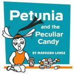 【预订】Petunia and the Peculiar Candy