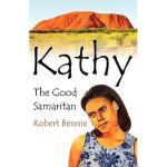 【预订】Kathy the Good Samaritan